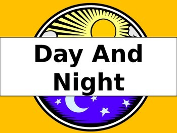 Day and Night for First Grade 5-E Lesson
