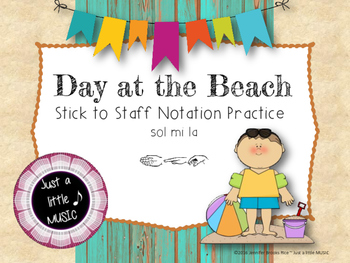 Day at the Beach--Melodic Notation Recognition Game {sol m lai}