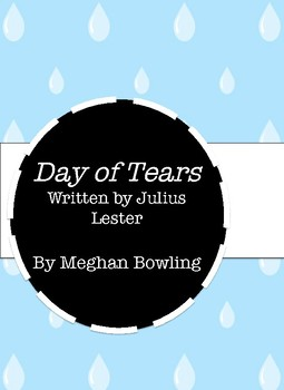 Day of Tears (Julius Lester) Discussion/Comprehension Questions