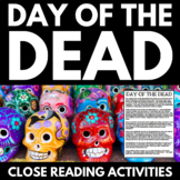 Day of the Dead - El Dia de los Muertos - Close Reading Resources and Activities
