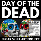 Day of the Dead - El Dia de los Muertos - Sugar Skull Art Activity Project
