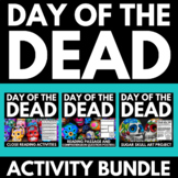 Day of the Dead - El Dia de los Muertos - No Prep Resource Bundle - Activities