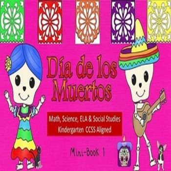 Day of the Dead Book 1 Kindergarten CCSS Aligned ELA, Math, SS, Science SPED