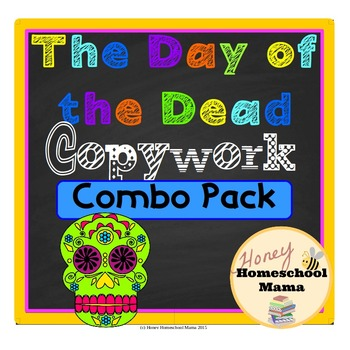 Day of the Dead Copywork Combo Pack with Levels 1 - 4 for