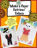 Day of the Dead Craft Make a Paper Catrina or Calaca Dia de los Muertos Resource