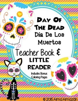 Day of the Dead Dia De Los Muertos Teacher Book and Little Reader