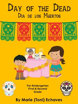 Day of the Dead/Dia de los Muertos Math & Literacy Unit