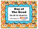 Day of the Dead  /  Dia de los Muertos with Coco