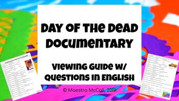 Day of the Dead Documentary Viewing Guide