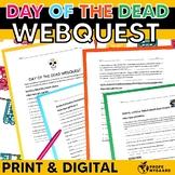 Day of the Dead/ El Día de los Muertos Webquest
