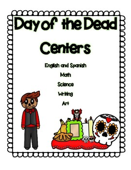 Day of the Dead / Día de los muertos English and Spanish Centers