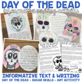 Day of the Dead {Informative Text and Writing}