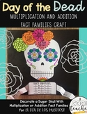 Day of the Dead Multiplication and Addition Fact Families Craft