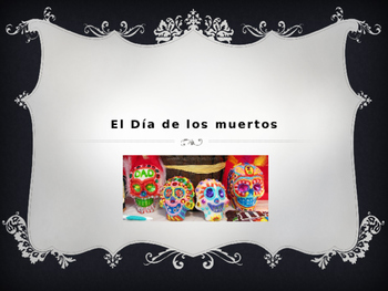Day of the Dead Powerpoint: Speaking and Writing in Spanish