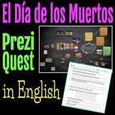 Day of the Dead Prezi Quest in English/Dia de los Muertos