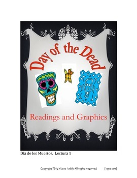 Day of the Dead Readings and Graphics