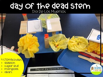 Day of the Dead STEM Dia De Los Muertos