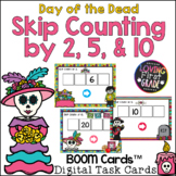 Day of the Dead Skip Counting by 2, 5, & 10 BOOM Cards™ Di