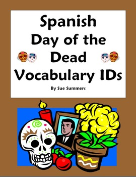 Day of the Dead Vocabulary 18 IDs Worksheet and Vocabulary List