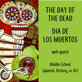 Day of the Dead Web Quest Spanish History Art Hispanic Her