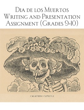 Day of the Dead Writing and Presentation Assignment