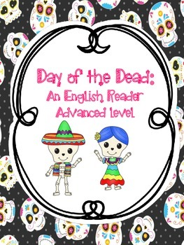 Day of the Dead: advanced level reader