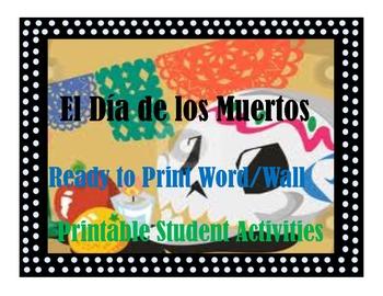 Day of the Dead el Dia de los Muertos word wall and studen