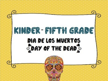 Day of the Dead for Visual Arts Class