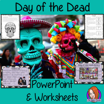 Day of the Dead or Dia de los Muertos PowerPoint and Worksheets