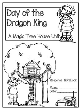 Day of the Dragon King: A Magic Tree House Study (26 Pages)