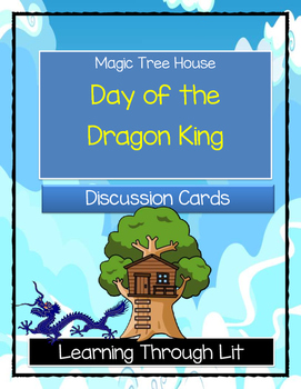 Magic Tree House DAY OF THE DRAGON KING - Discussion Cards