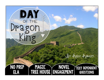 Day of the Dragon King: Text Dependent Questions
