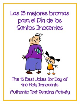 Day of the Holy Innocents 15 Best Jokes Authentic Text Reading Activity