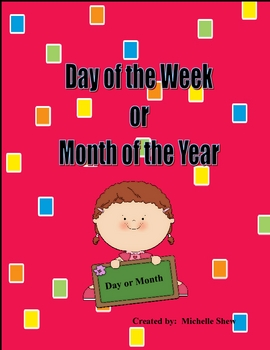 Day of the Week or Month of the Year?