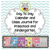 Day to Day Classroom Calendar and Class Journal for Presch