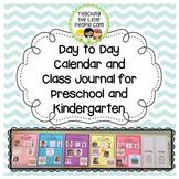 Day to Day Classroom Calendar and Class Journal for Presch