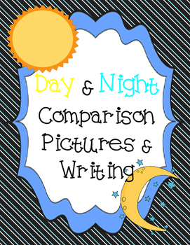 Day vs, Night Comparison Student Writing Project