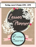 Daybook Lesson Planner 2018 - 2019 (Burlap Lace & Roses)