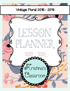 Daybook Lesson Planner 2018 - 2019 (Vintage Floral)