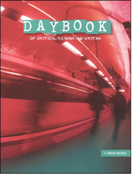 Daybook for Critical Reading and Writing - Grade 7 - Unit 14 Lessons