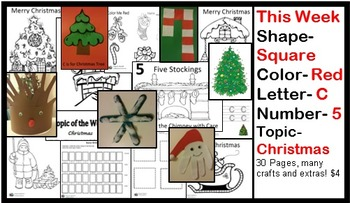 Daycare Curriculum (Christmas) Letter C, Shape Square, Color Red, Number 5