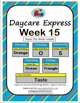 Daycare Curriculum (Week 15) Letter O, Shape Triangle, Color Orange, Number 5
