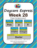 Daycare Curriculum (Week 28) Letter D, Shape Octagon, Color Pink, Number 8