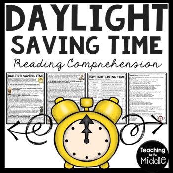 Daylight Saving Time History Reading Comprehension Workshe