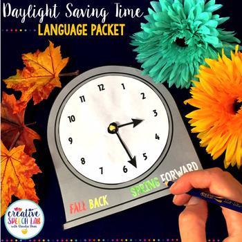 Daylight Saving Time Language Packet and Craftivity