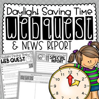 Daylight Saving Time Reading & Writing Activity {Webquest & News Report}