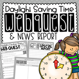 Daylight Saving Time Reading & Writing Activity {Webquest & News Report}
