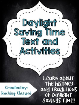 Daylight Saving Time Text + *Activities* (Upper Elementary)