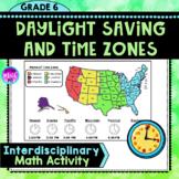 Daylight Saving Time & US Time Zones Math & Social Studies Activity