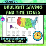 Time Zones and Daylight Savings Math and Social Studies Activity